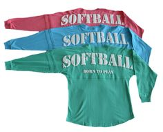 "Softball ""Born To Play"" Spirit Shirt https://www.varsitygirl.net/collections/softball/products/softball-born-to-play-spirit-shirt"