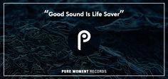 """Good Sound is Life Saver""  #electronic #deephouse #house #electronicmusic #dancemusic #puremomentrecords #electronicmusiclabel #techno #music #dance"