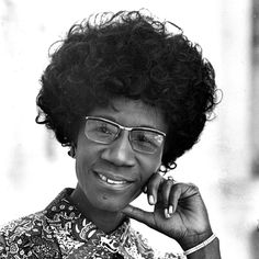 SHIRLEY ANITA St. HILL CHISOLM (1924 -2005).  American Politician Educator Author.  Congresswoman, Represenrative NY-12th Dist.1969 to '83. 1st African-American Woman Elected to Congress.  January 25, 1972, 1st Major Party Black Candidate to run for U.S. President, 1st (D)Woman Run Pres. Nomination. (Margaret Chase Smith ran in '64 (R) ticket). 152 First-Ballot Votes at 1972 Dem National Convention. http://cumberlandlibrary.blogspot.com/2013/02/vise-library-celebrates-black-history_19.html