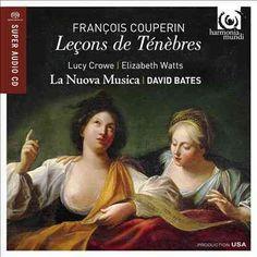 La Nuova Musica - Couperin: Lecons De Tenebres