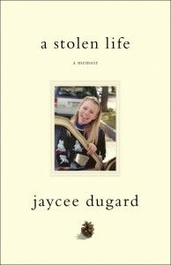 A Stolen Life by Jaycee Dugard: Terrifying reality. Almost unbelievable what she has gone through.