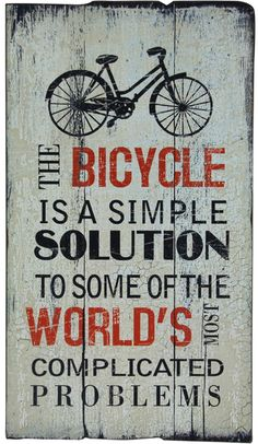 The Bicycle Wall Plaque from Urban Barn is a unique home decor item. Urban Barn carries a variety of Current Promotion and other products furnishings. Klazinga - this is perfect for you love Bicycle Quotes, Cycling Quotes, Cycling Art, Cycling Motivation, Cycling Jerseys, Biking Quotes, Cycling Memes, Road Cycling, Bicycle Decor