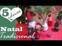 NATAL TRADICIONAL!  5 ideias econômicas DIY, por Camila Camargo