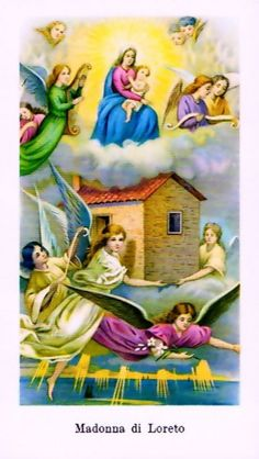 17 Ideas De Santa Casa Loreto Virgen María Historia De Los Santos