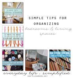 Organize your bedrooms and living spaces with ease with these easy to implement ideas.
