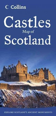Collins Castles Map of Scotland (Collins Pictorial Maps) Scotland Map, Scotland Castles, Scottish Castles, England And Scotland, Scotland Travel, Vacation Destinations, Dream Vacations, Vacation Ideas, Oh The Places You'll Go