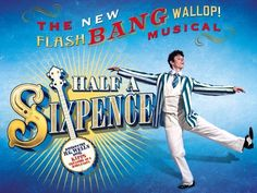 Don't miss Cameron Mackintosh's hit musical Half A Sixpence at Noël Coward…