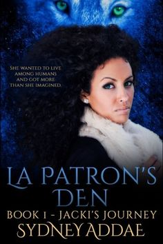 Jackie's Journey (La Patron's Den) (Volume 1) by Sydney Addae. Jackie's Journey Jackie accepts a job in corporate America and quickly learns the difference between working with humans and pack. Disillusioned she searches for something that interests and challenges her before accepting her sister's advice to return to the Wolf Nation to work. Join Jackie on her journey of inner discovery and the realization that the world is not the way she imagined it to be. This is the first book in the…
