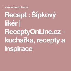 Recept : Šípkový likér | ReceptyOnLine.cz - kuchařka, recepty a inspirace