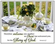 ~Romans 15:7    Hospitality