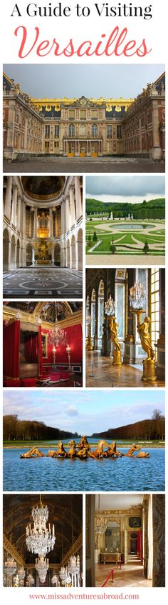Visiting Versailles, A Guide To Versailles.