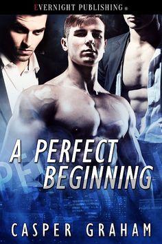 A Perfect Beginning by Casper Graham (Evernight Publishing)