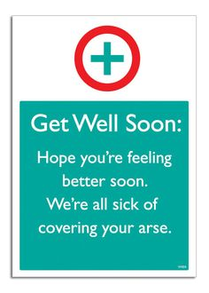 Get Well Soon. Funny. Card. @Ashley Walters Walters Walters Walters Mitchell Candy Cards. W004