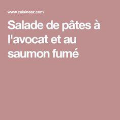 Salade de pâtes à l'avocat et au saumon fumé