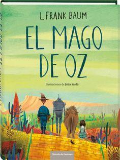 'El Mago de Oz' #Cuento -ya- clásico en el imaginario colectivo escrito Frank L. Baum.