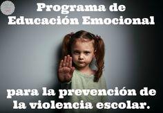Programa de Educación Emocional para la prevención de la violencia escolar (bullying) en el Aula de Elena.