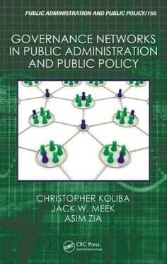 Governance networks in public administration and public policy (PRINT VERSION) http://biblioteca.cepal.org/search*spi/t?SEARCH=Governance+networks+in+public+&sortdropdown=- What do public administrators and policy analysts have in common? Their work is undertaken within networks formed when different organizations align to accomplish some kind of policy function. To be effective, they must find ways to navigate complexity and generate effective results.