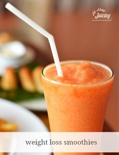 Weight loss smoothie recipes.  Try these if you're trying to slim down :) www.all-about-juicing.com