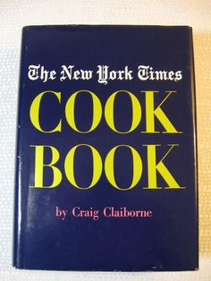 NYT Cook Book, the original 1961 edition.  Mine.
