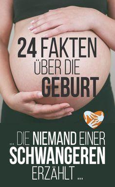 24 Fakten über die Geburt, 24 Dinge über die Geburt, die niemand einer Schwangeren erzählt | Geheimnisse Geburt