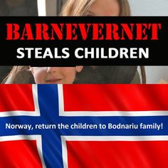 #Norwaystopstealingkids #Barnevernet