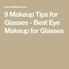 Bobbi Brown shares with us her best tips for makeup for glasses wearers from her new book, Everything Eyes. Basic Eye Makeup, Applying Eye Makeup, Soft Makeup, Makeup For Green Eyes, Blue Eye Makeup, Eye Makeup Tips, How To Apply Makeup, Makeup Ideas, Glasses Eye Makeup