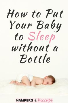 Putting your baby to sleep without using a bottle takes some trial and error. Use these ideas for helping naps and bedtime go a little easier for baby without the need of warm milk from a bottle every time. Baby Tips, Baby Hacks, Baby Ideas, Grumpy Baby, Gentle Sleep Training, Baby Whisperer, Sleep Schedule, Baby Shower Activities, Preparing For Baby