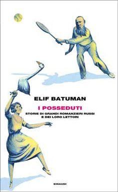 Elif Batuman, I posseduti. Storie di grandi romanzieri russi e dei loro lettori, Frontiere