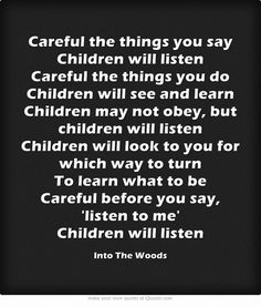 """""""Children will listen"""" from Into The Woods #autism #nonverbal"""