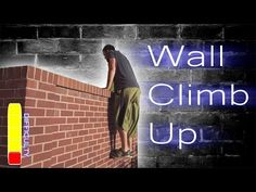Wall Climb Up and Strength Exercises - Parkour Tutorial