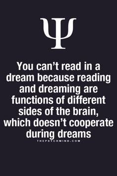 thepsychmind: Fun Psychology facts here!. LIES! I have read in my dream! Quantum beats your psychology.