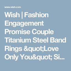 "Wish | Fashion Engagement Promise Couple Titanium Steel Band Rings ""Love Only You"" Simple Circle"