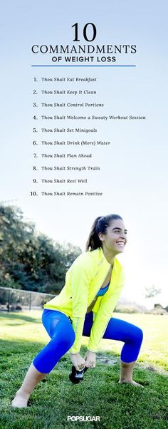 Follow these 10 commandments and thou shall receive the body you have always wanted!