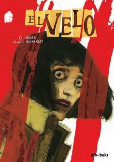 """""""El velo"""", guión de El Torres y dibujos de Gabriel Hernández (2009)."""