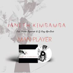 Janeth Kimbamba Ft. Baixinho Requintado & Dj Kinny Afro Beatz - Man Player (Afro House) (2k16) | Download