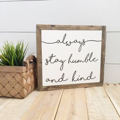 Always Stay Humble and Kind sign- Reclaimed Wood Sign- Tim Mcgraw humble and kind song lyrics- Custom sign- Handpainted wall art- home decor by TheHandmadeSignCo on Etsy