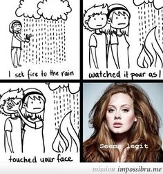 Funny pictures about Adele logic. Oh, and cool pics about Adele logic. Also, Adele logic photos. Adele Lyrics, Adele Songs, Song Lyrics, Adele Music, I Love To Laugh, Make Me Smile, Adele Meme, Adele Funny, Adele 21