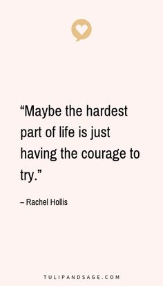 Needing some words of wisdom in the courage department? Here are quotes about courage to inspire you to be your beautifully brave self! Brave Quotes, Courage Quotes, Strong Quotes, Positive Quotes, Quotes About Being Brave, Real Life Quotes, Self Love Quotes, Quotes To Live By, Change Quotes