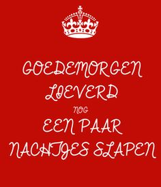 Afbeeldingsresultaat voor goedemorgen lieverd Good Night, Good Morning, Sweet Little Things, Qoutes About Love, Smiley, Love Of My Life, Like You, Letters, Quotes