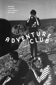 Adventure Club (Issue 01) a quarterly photography publication featuring young adventures in beautiful places.