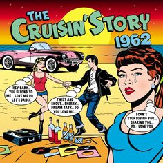 2011 The Cruisin' Story 1962 (2CD) [One Day Music DAY2CD187]  Mike Royer style #albumcover