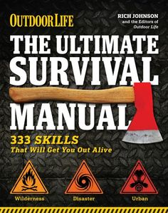 The Ultimate Survival Manual (Outdoor Life): « Library User Group
