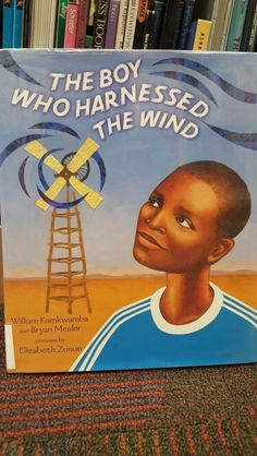 This book is based on a true story of a teen in Malawi, Africa who built a wind mill to power his village.
