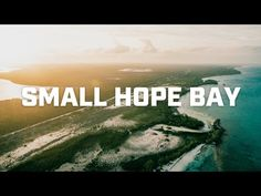 Adventure.com | Adventure: Small Hope Bay /// Adventure.com