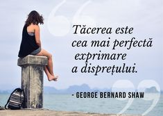 Tăcerea este cea mai perfectă exprimare a disprețului. George Bernard, Bernard Shaw, Romanian Language, Spiritual Quotes, Spirituality, David, Learning, Random, Words
