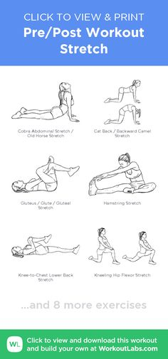Pre/Post Workout Stretch – click to view and print this illustrated exercise plan created with #WorkoutLabsFit