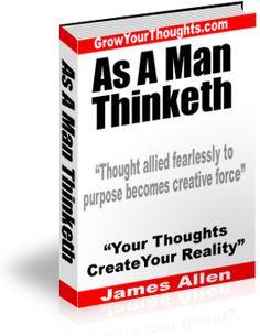 As A Man Thinketh – by James Allen
