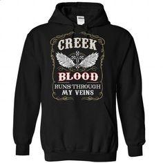 Creek blood runs though my veins - #college gift #shirt prints. ORDER NOW => https://www.sunfrog.com/Names/Creek-Black-82008627-Hoodie.html?60505
