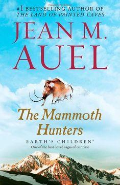 The Mammoth Hunters (Earth's Children, Book Three) by Jean M. Auel,http://www.amazon.com/dp/0553381644/ref=cm_sw_r_pi_dp_PzA3rb1W56CAWAJ4