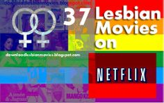 37 Lesbian Movies on Netflix US and Canada
